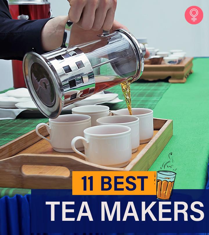11 Best Tea Makers