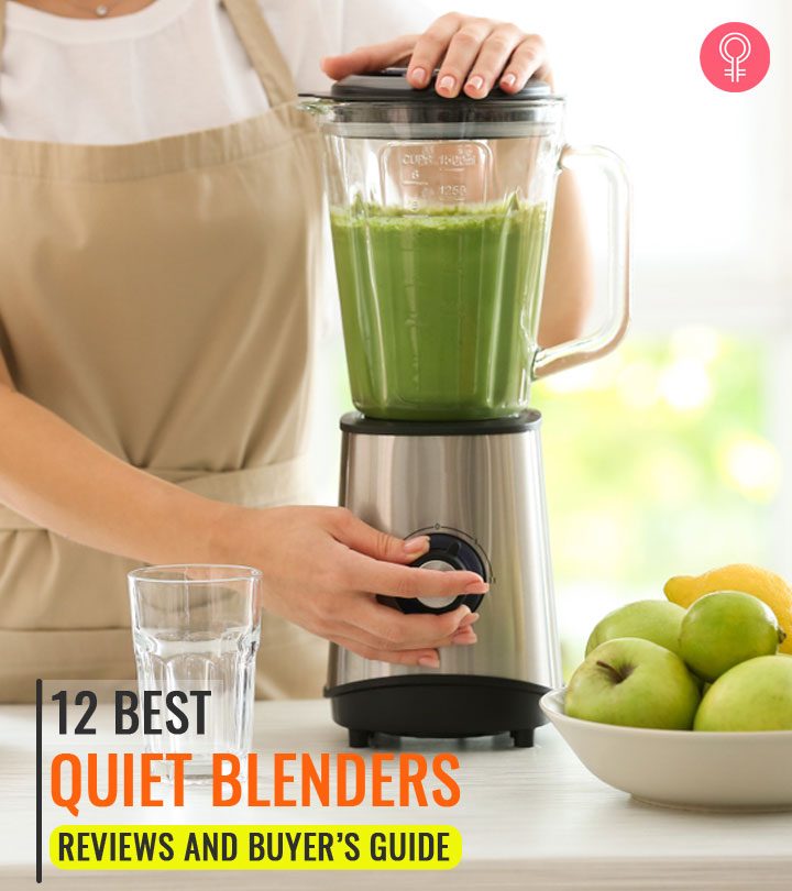 12 Best Quiet Blenders (2020) – Reviews And Buyer's Guide