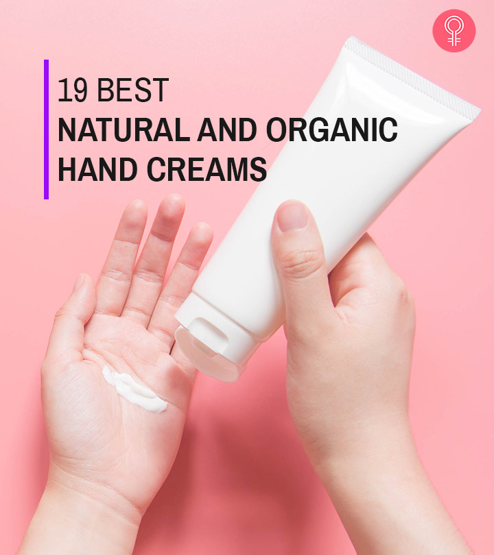 19 Best Natural And Organic Hand Creams