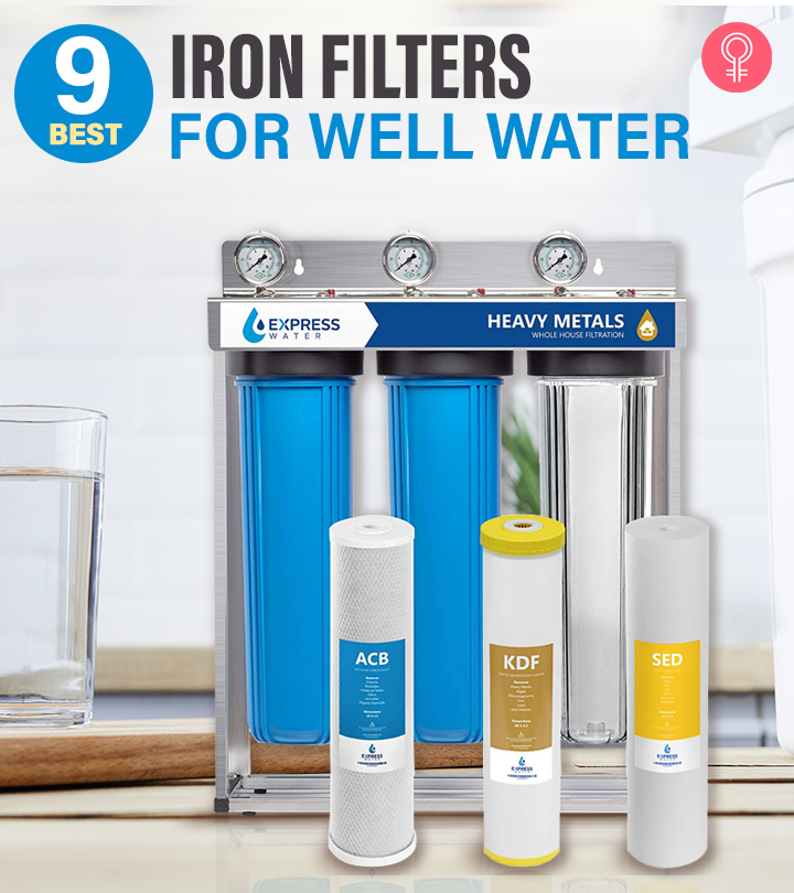 9 Best Iron Filters For Well Water