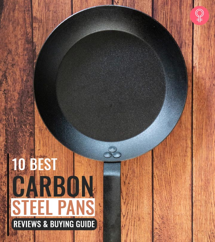 10 Best Carbon Steel Pans (2020) – Reviews And Buying Guide