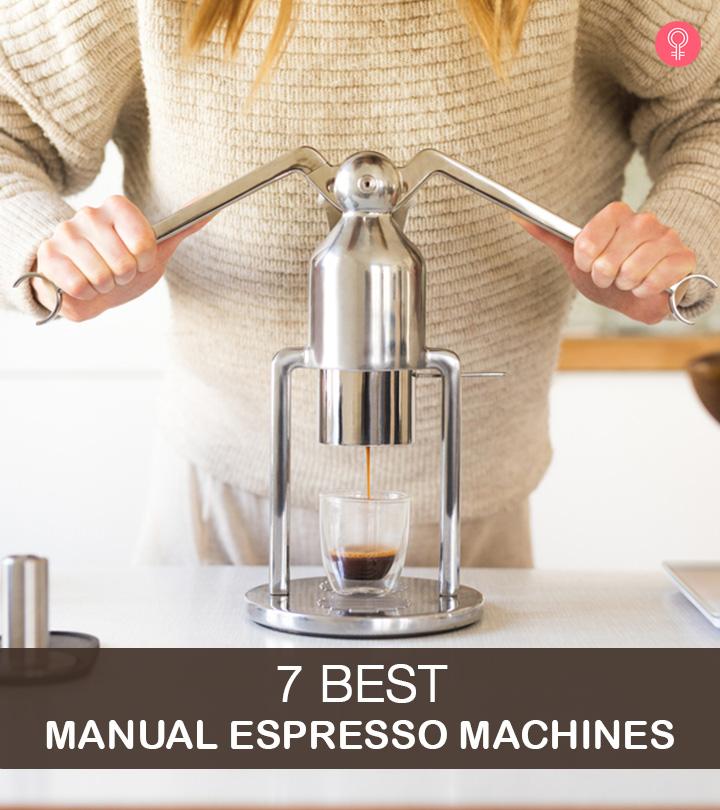 7 Best Manual Espresso Machines