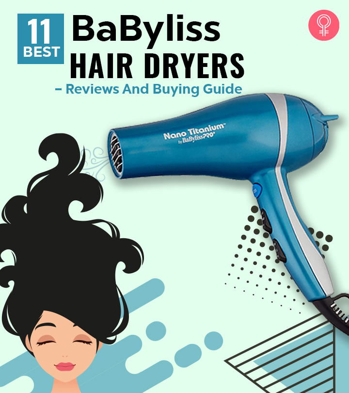 11 Best BaByliss Hair Dryers – Reviews And Buying Guide