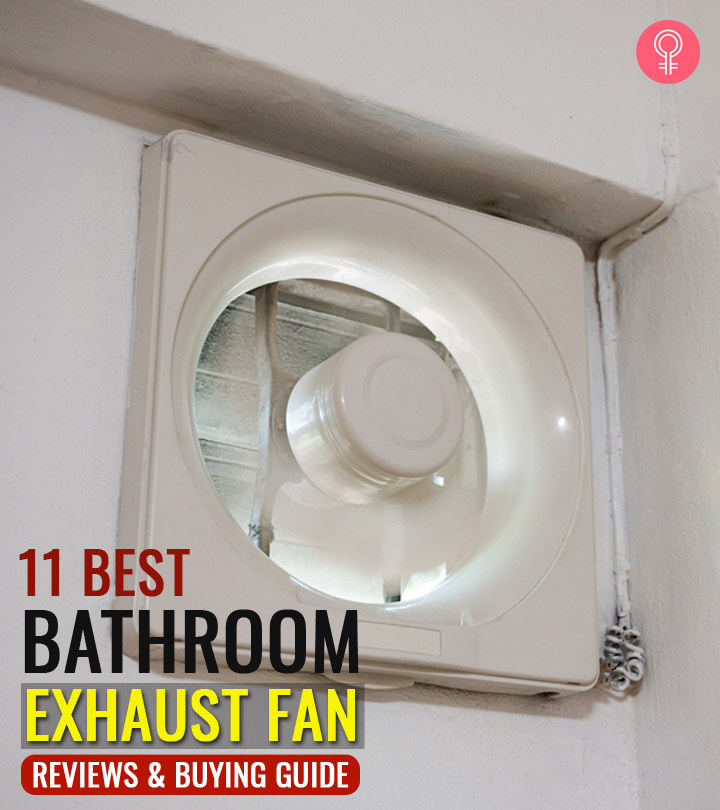 11 Best Bathroom Exhaust Fans (2020) – Reviews And Buying Guide