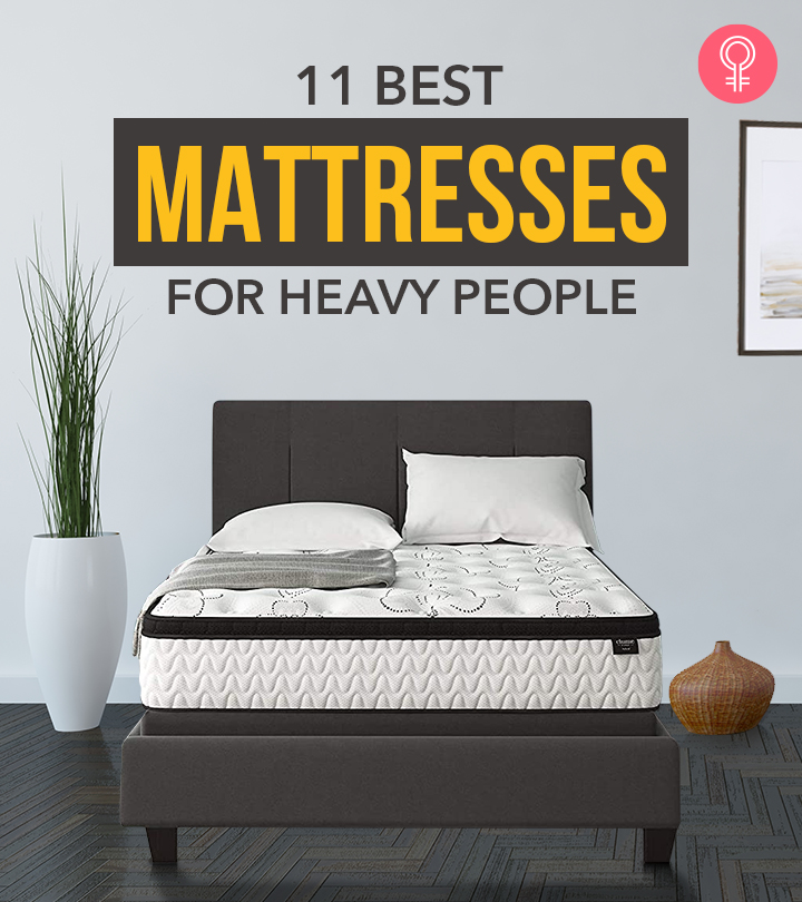 11 Best Mattresses For Heavy People – Reviews And Buying Guide