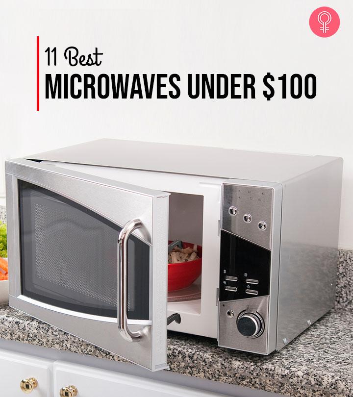 11 Best Microwaves Under $100 – 2020