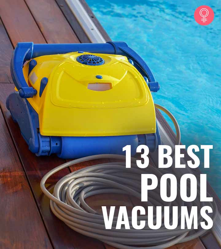 13 Best Pool Vacuums – Reviews And Buying Guide