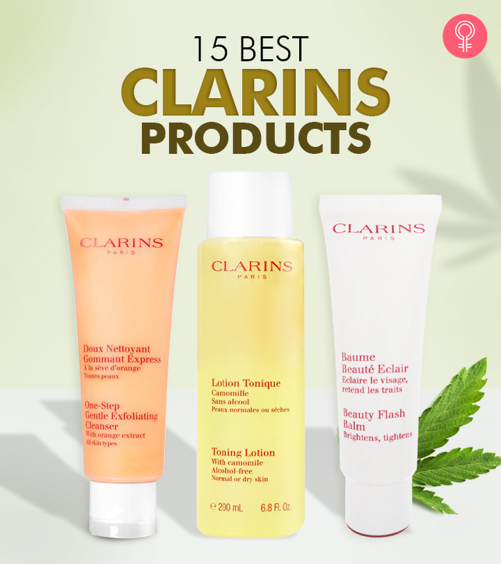 15 Best Clarins Products Of 2020 You Must Try