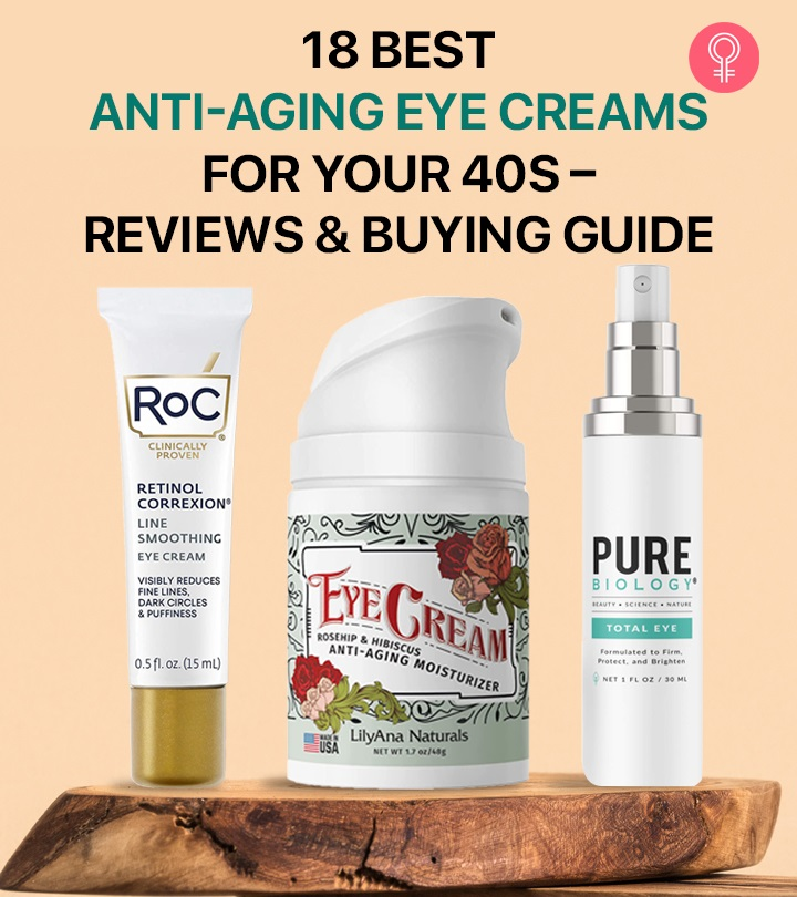 18 Best Anti-Aging Eye Creams For Your 40s – Reviews And Buying Guide