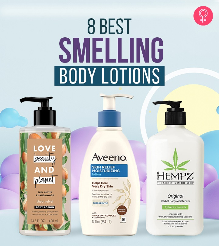 8 Best Smelling Body Lotions Of 2021