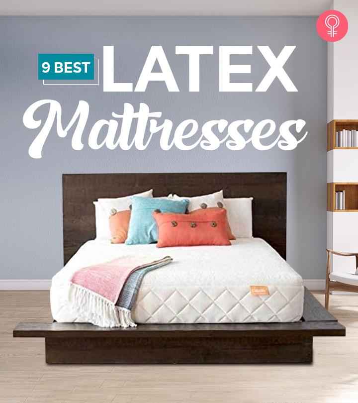 9 Best Latex Mattresses