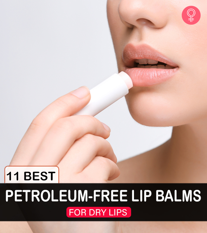 11 Best Petroleum-Free Lip Balms For Dry Lips