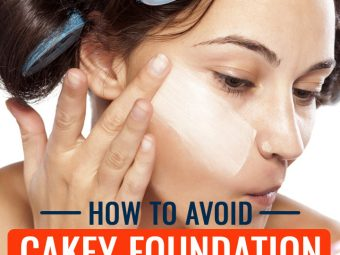 How To Avoid Cakey Foundation – Tricks To Avoid Cakey Makeup