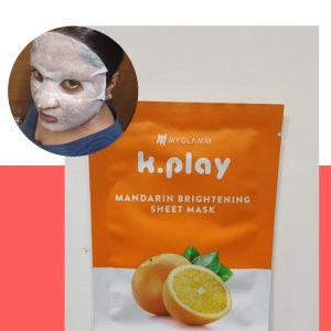 MyGlamm K.Play Mandarin Brightening Sheet Mask -Skin hydrating mask-By ruby_goel