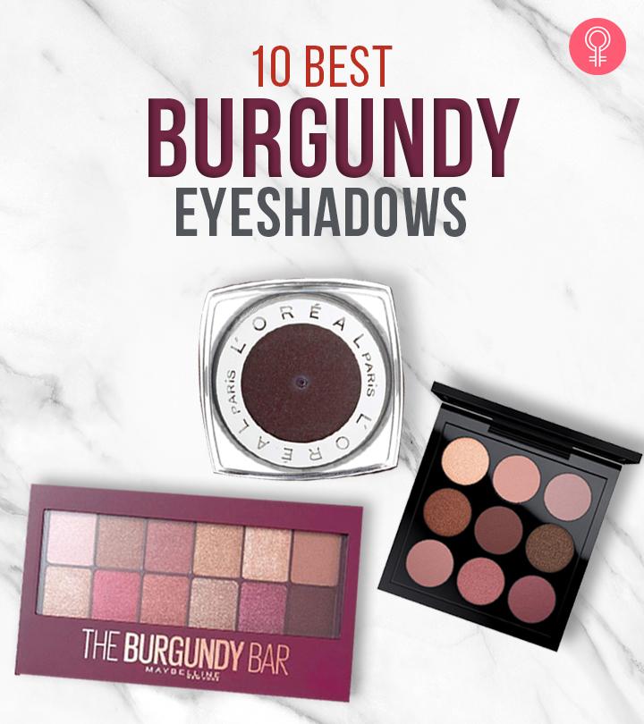 10 Best Burgundy Eyeshadows