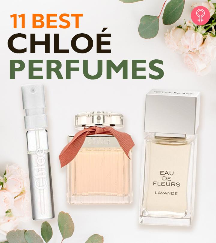 11 Best Chloé Perfumes