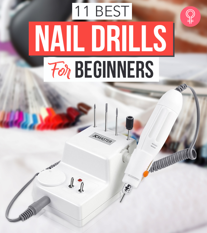 11 Best Nail Drills For Beginners