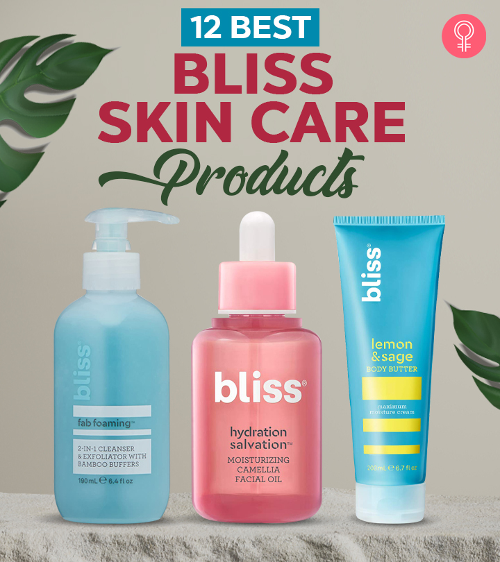 12 Best Bliss Skin Care Products – 2020