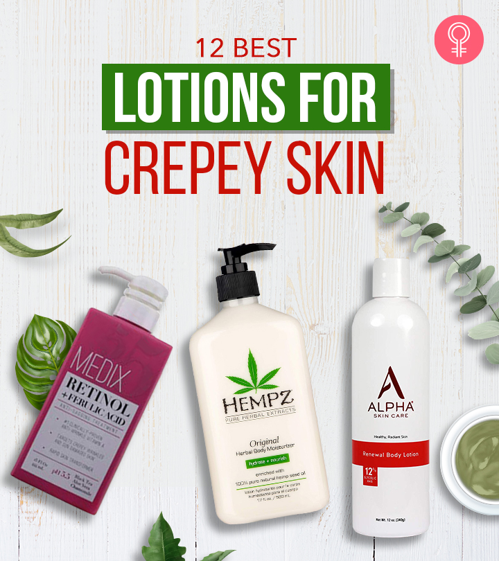 12 Best Lotions For Crepey Skin – 2020