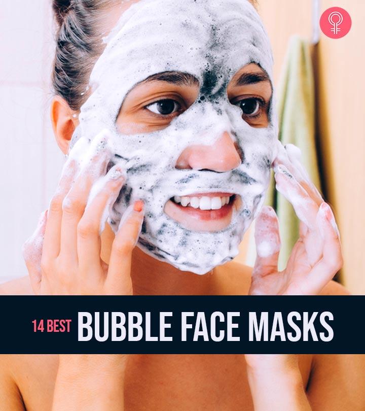 14 Best Bubble Face Masks Of 2020