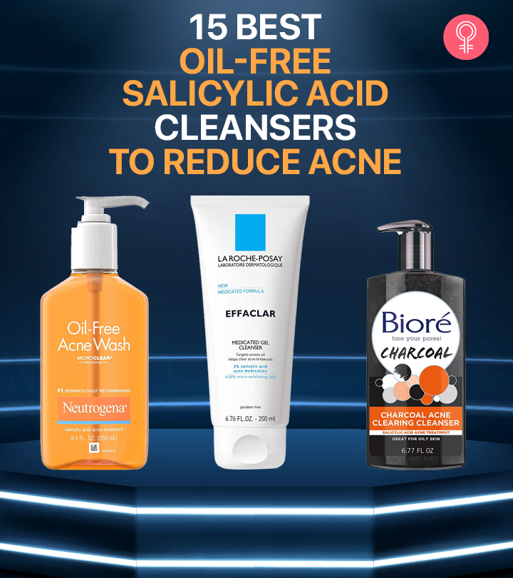 15 Best Oil-Free Salicylic Acid Cleansers To Reduce Acne