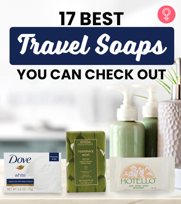 17 Best Travel Soaps You Can Check Out