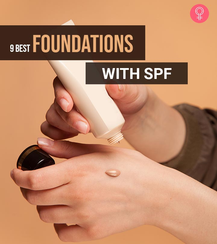9 Best Foundations With SPF
