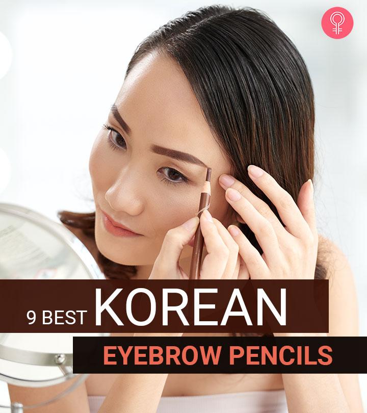 9 Best Korean Eyebrow Pencils Of 2020
