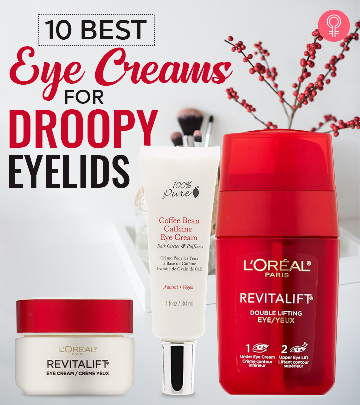10 Best Eye Creams For Droopy Eyelids – 2020