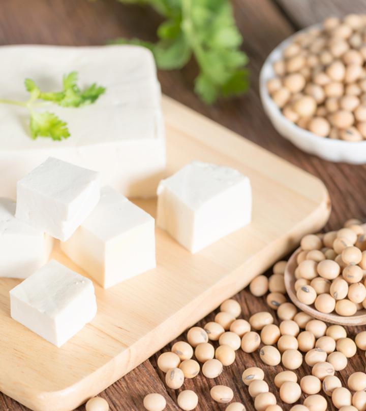 Health Benefits Of Tofu Soya Paneer And Side Effects