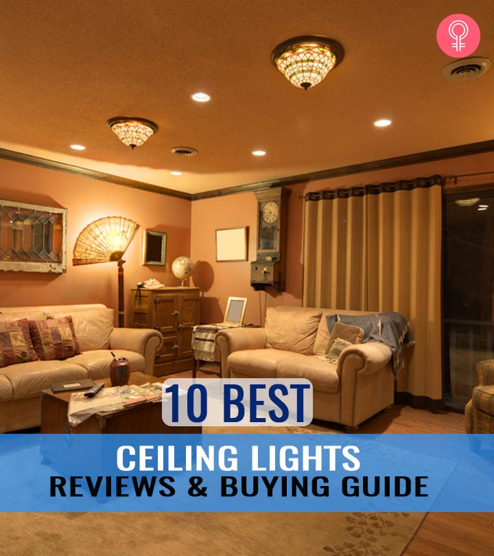 The 10 Best Ceiling Lights And Buying Guide