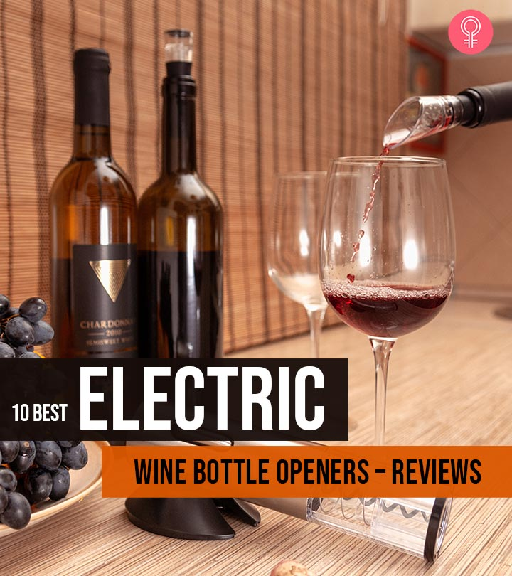 The 10 Best Electric Wine Bottle Openers – Reviews