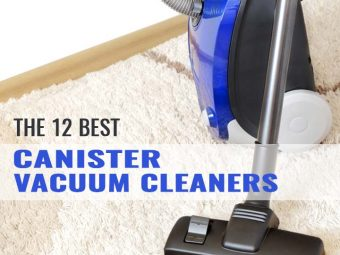 The 12 Best Canister Vacuum Cleaners – Reviews