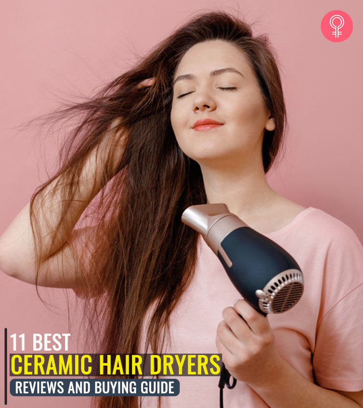 11 Best Ceramic Hair Dryers – Reviews And Buying Guide