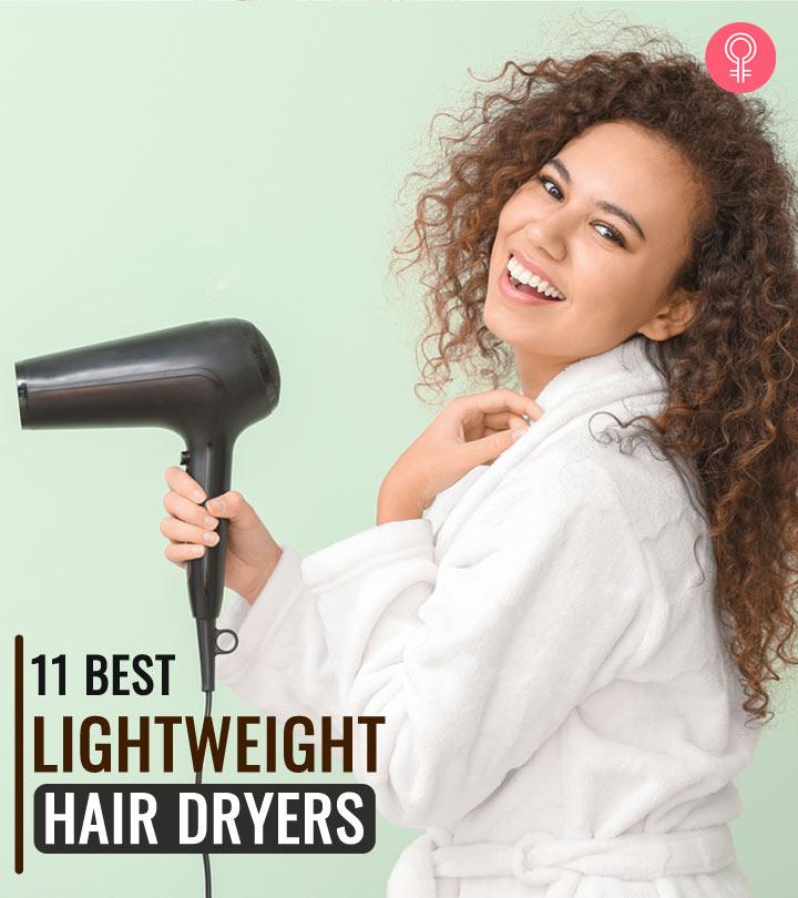 11 Best Lightweight Hair Dryers