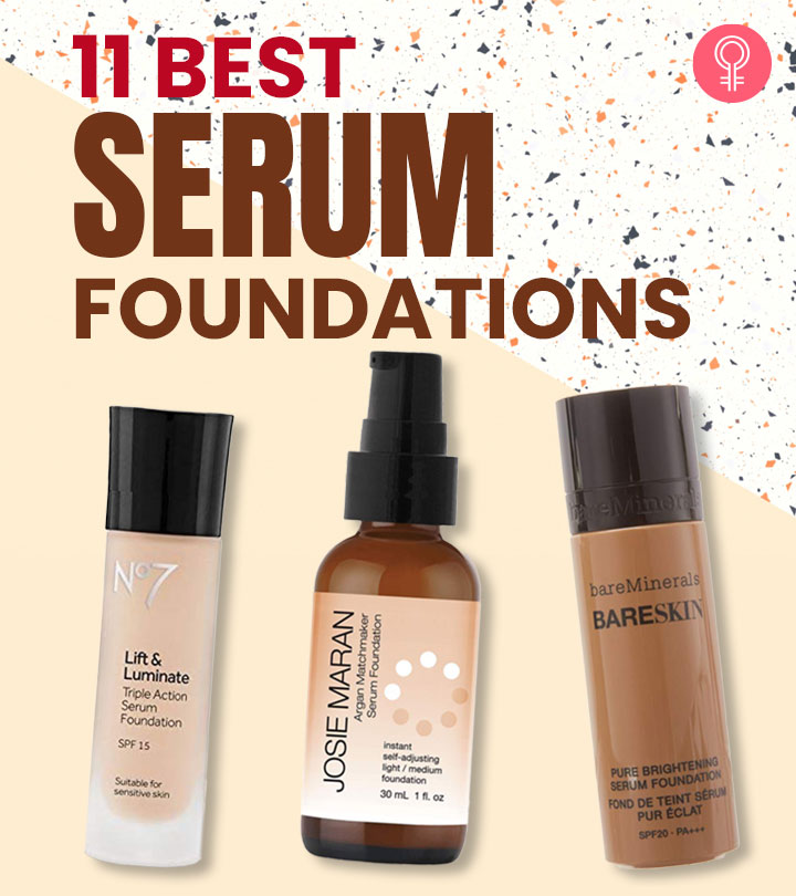 11 Best Serum Foundations – Reviews