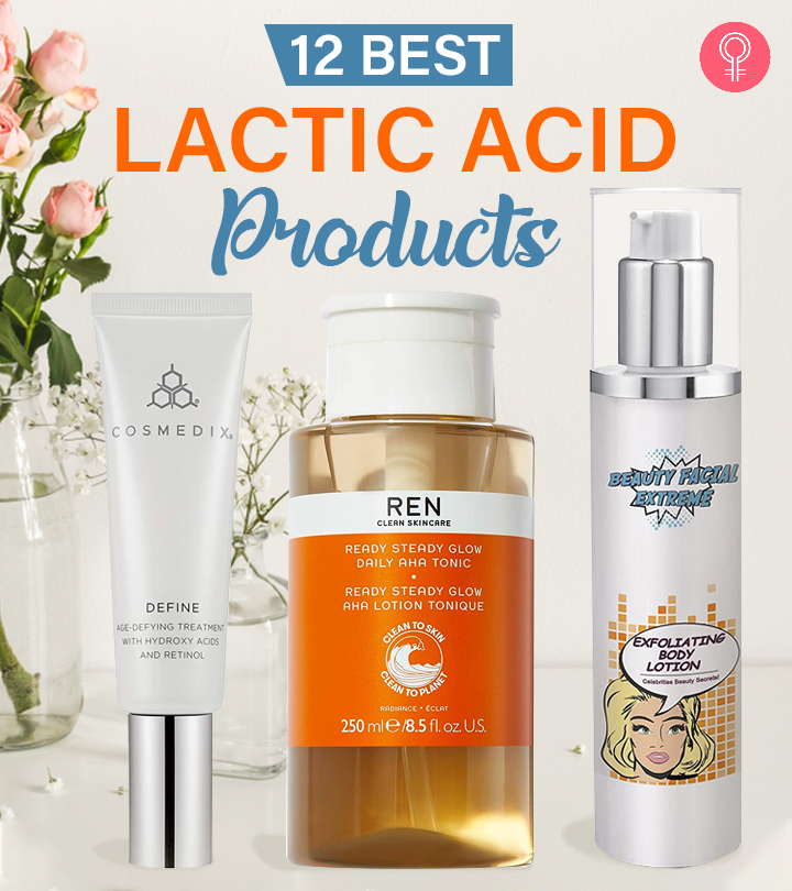 12 Best Lactic Acid Products (2020) For Firm & Glowing Skin