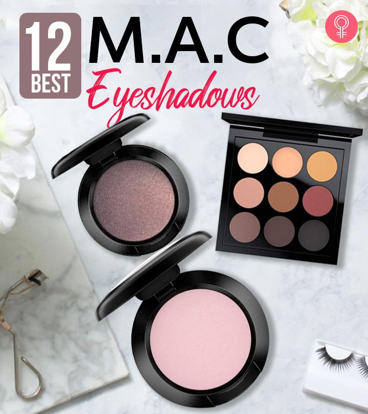 12 Best M.A.C Eyeshadows Of 2020