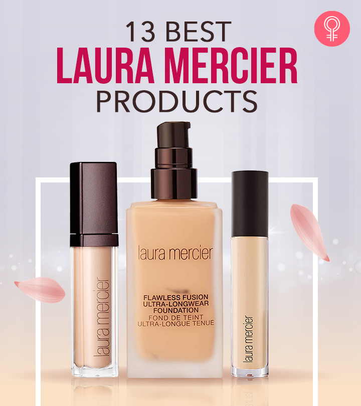 13 Best Laura Mercier Products You Should Own In 2020