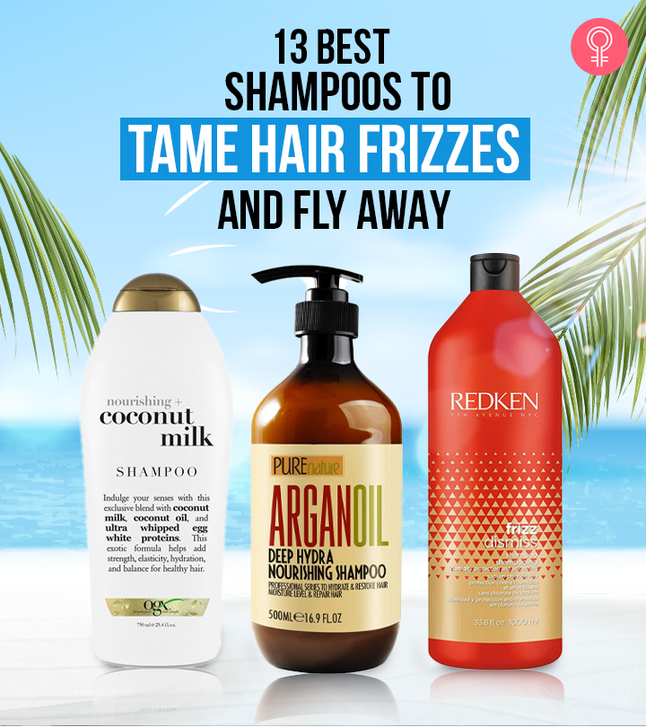 13 Best Shampoos To Tame Frizz And Flyaways