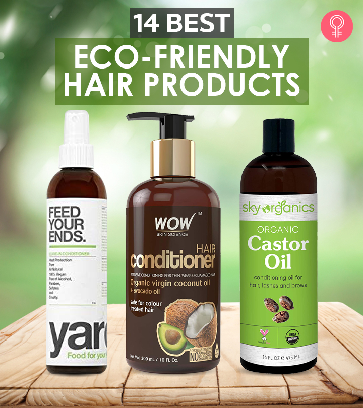 14 Best Eco-Friendly Hair Products For Every Women