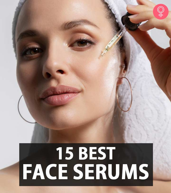 15 Best Face Serums For Bright, Firm, And Glowing Skin