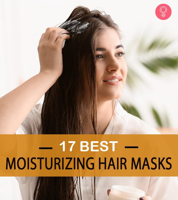 17 Best Moisturizing Hair Masks On the Market – 2020