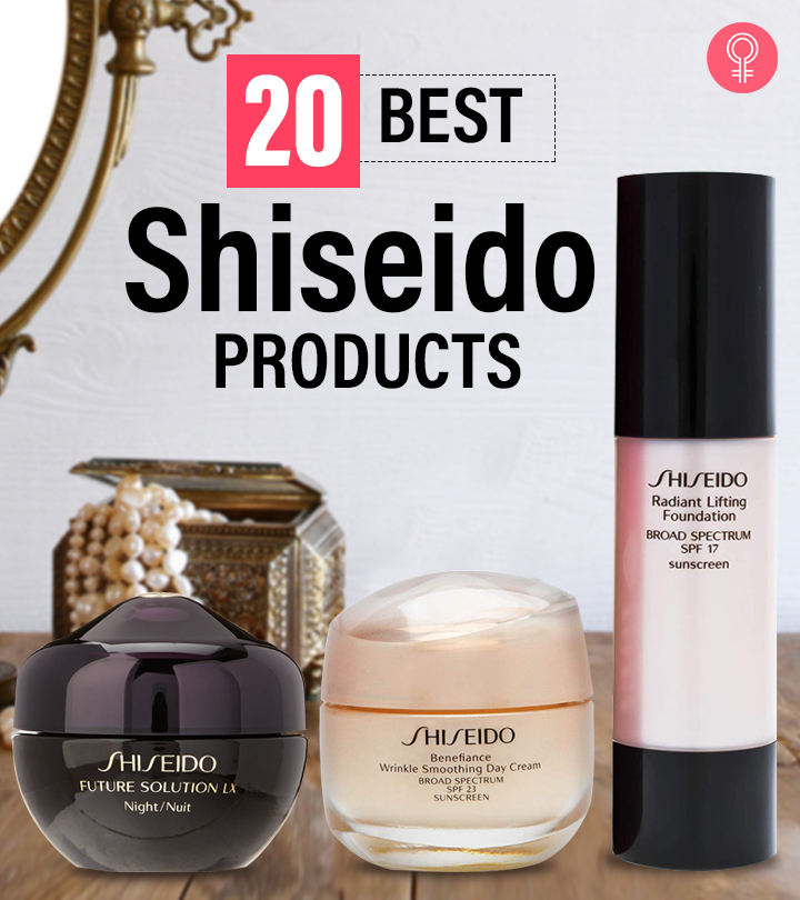 20 Best Shiseido Products You Must Try In 2021
