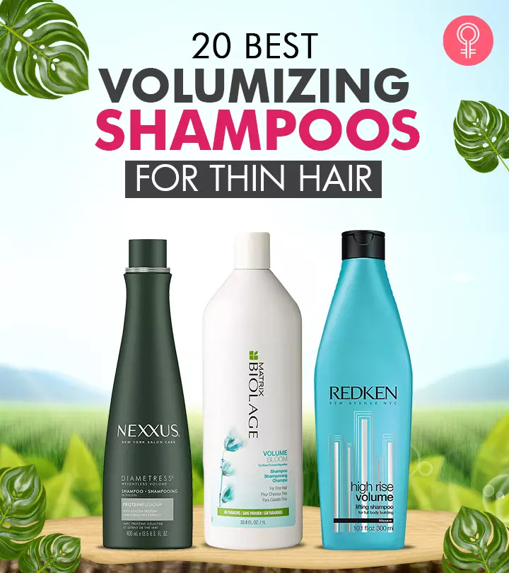 20 Best Volumizing Shampoos For Thin Hair