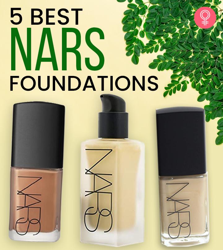 5 Best NARS Foundations – 2020