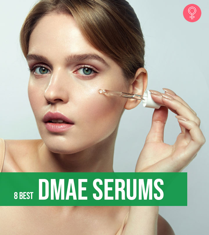 8 Best DMAE Serums You Must Try In 2020