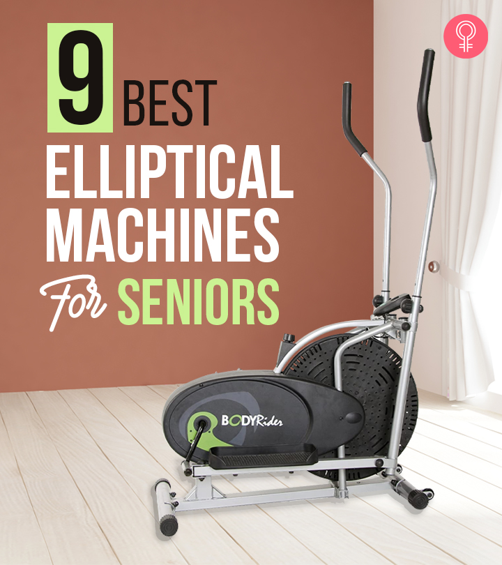 9 Best Elliptical Machines For Seniors