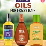 9 Best Oils For Frizzy Hair