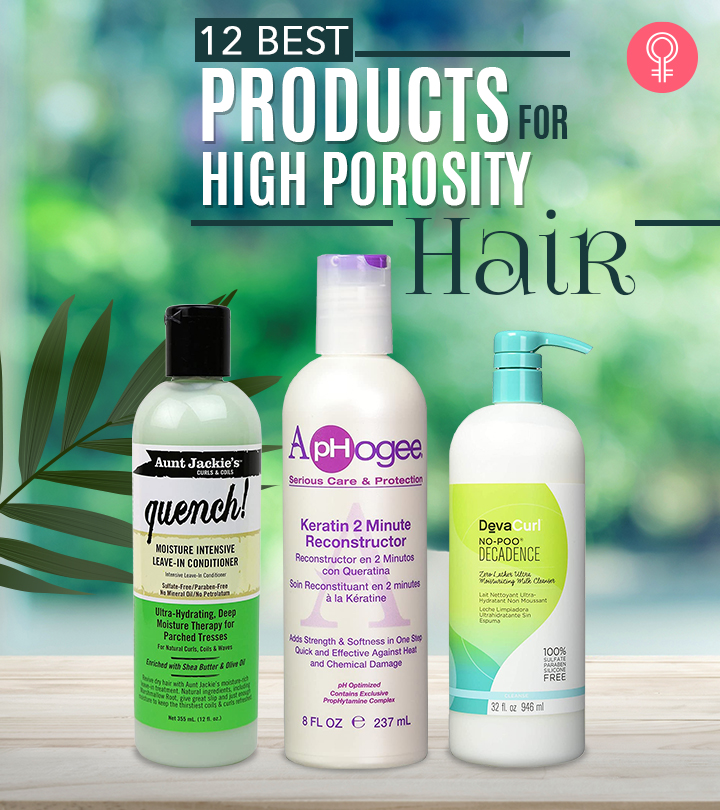12 Best Products For High Porosity Hair